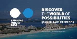 Samsung Latin Forum 2014.