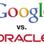 Definitivo…El juicio entre Google y Oracle comenzará en abril