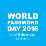 Una contraseña segura en el World Password Day